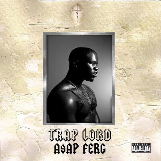 > A$AP Ferg – Trap Lord [Artwork] - Photo posted in The Hip-Hop Spot | Sign in and leave a comment below!