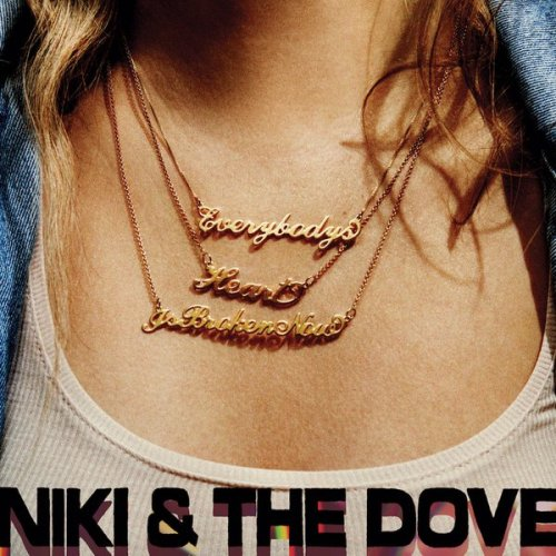 Niki-the-Dove-Everybodys-Heart-Is-Broken-Now-2016
