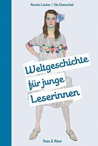 FastForward-Weltgeschichte für junge Leserinnen