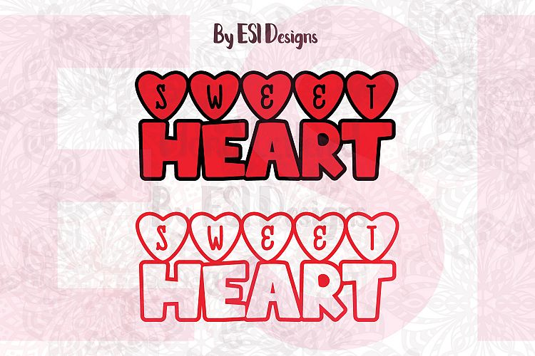 Sweetheart Valentines Word Art Design - SVG, DXF, EPS  PNG