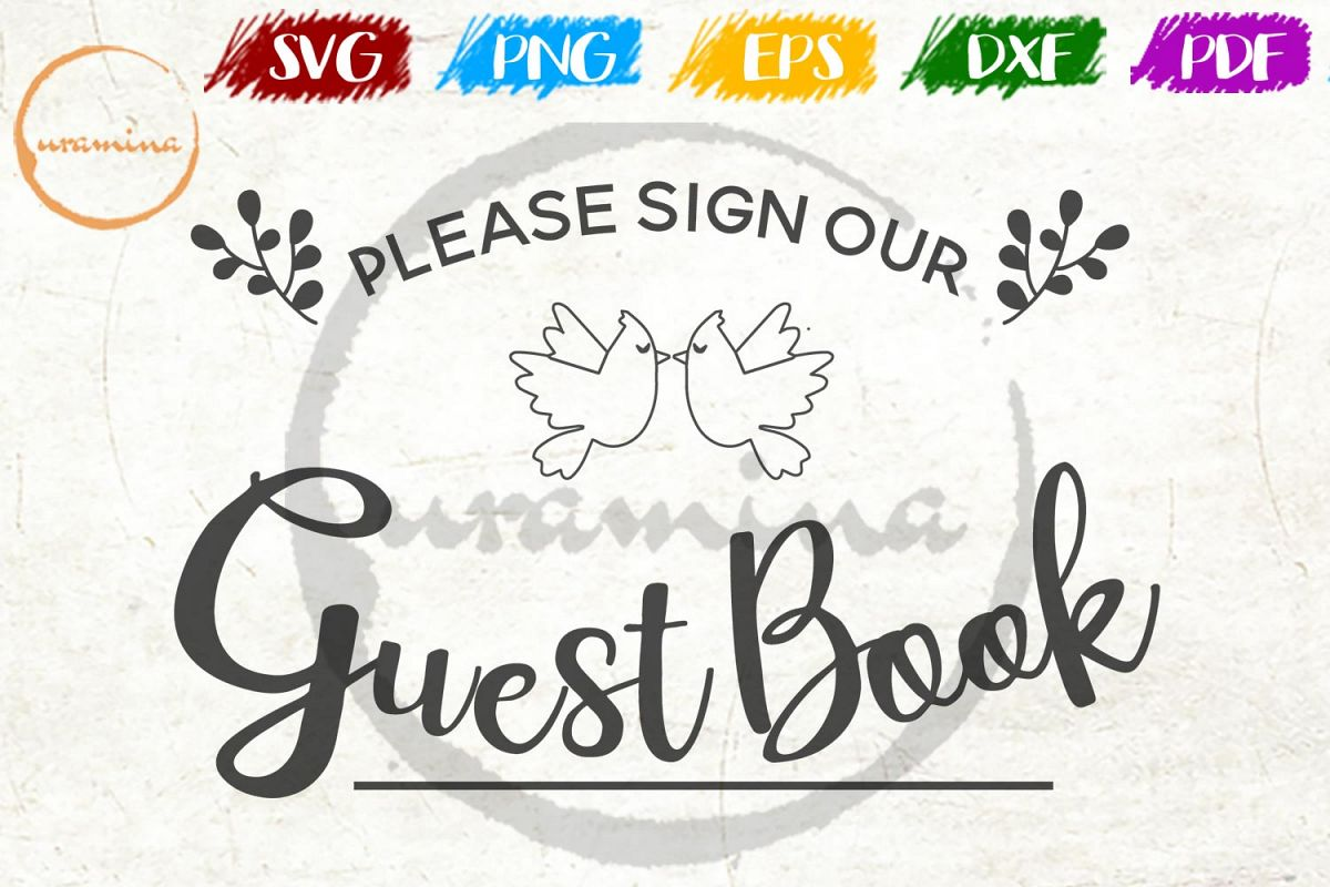 Calligraphy Fonts Books Pdf Please Sign Our Guest Book Wedding Svg Pdf Png
