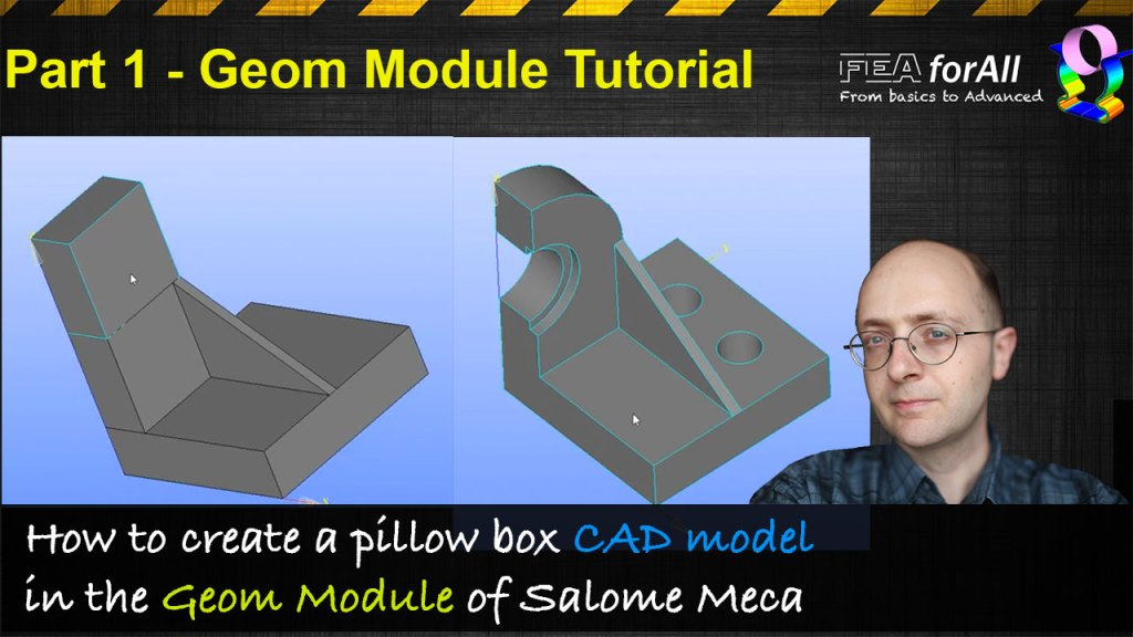 [Salome Meca Tutorial] Pillow Box CAD modelling and Simulation