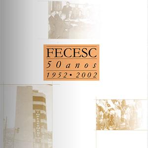 Livro FECESC 50 anos: 1952 - 2002