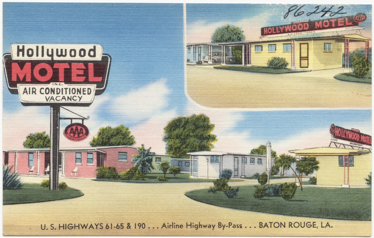 Hollywood Motel Hollywood Motel U S Highway 61 65 190 Airline Highway By