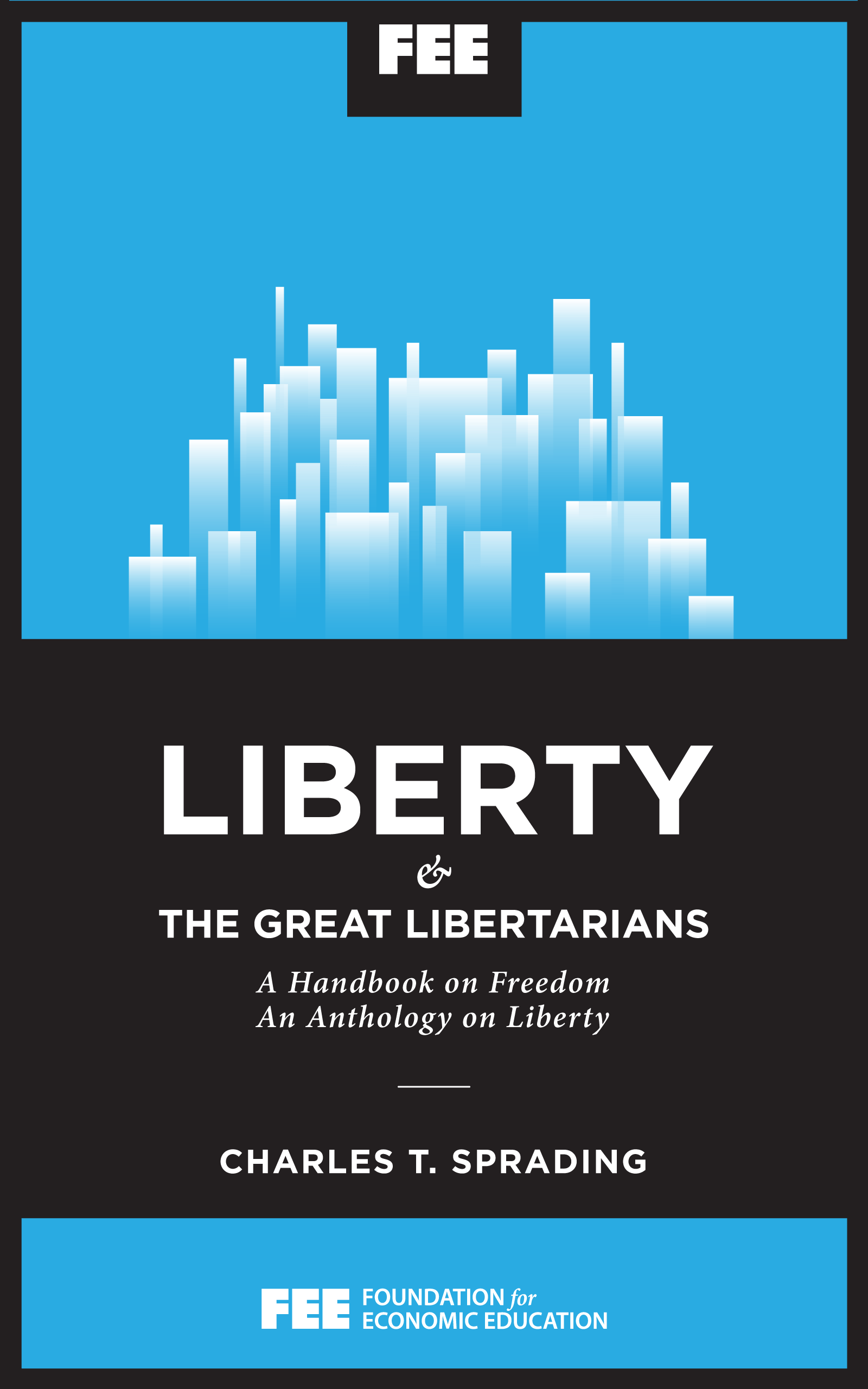 Do It Yourself Zeitschrift Liberty And The Great Libertarians Foundation For Economic