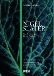 Nigel Slater Tender Gemüse Cover