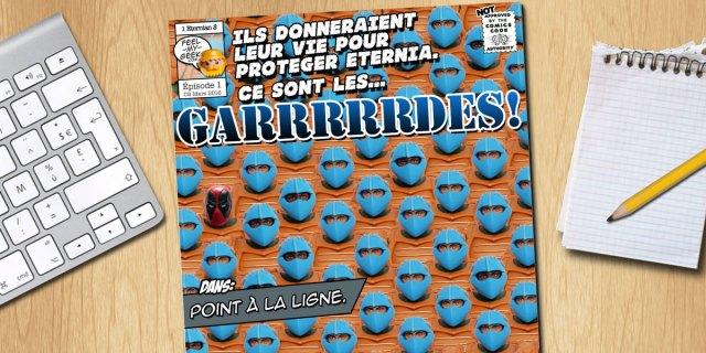 Garrrrrdes - Épisode 1 : Point à la ligne