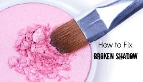 How to Fix Broken Eyeshadow