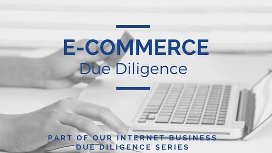 E-Commerce Business Due Diligence Checklist