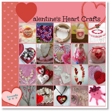 63 Valentines Heart Crafts pattern & tutorials