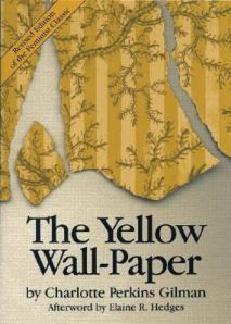 The Yellow Wallpaper Quotes About Gender Talia S The Yellow Wallpaper The Yellow Wallpaper