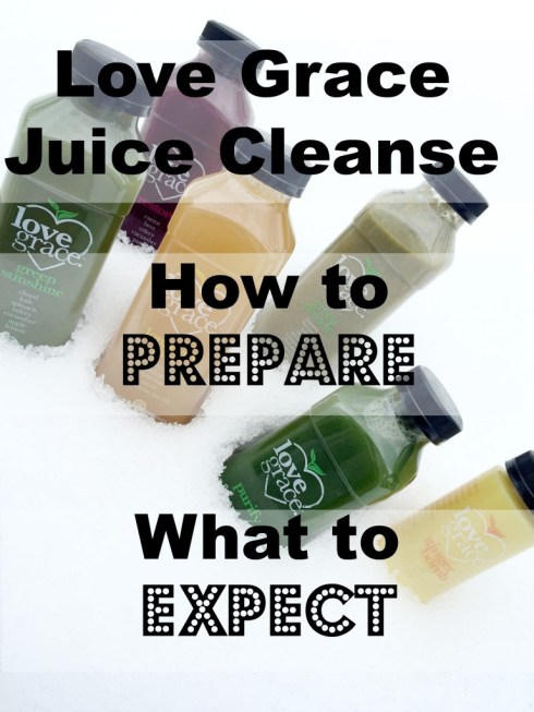 Day 3 Love Grace Juice How To Prepare What To Expect