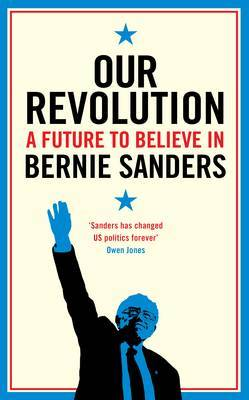 FF BOOK REVIEW OUR REVOLUTION BERNIE SANDERS image