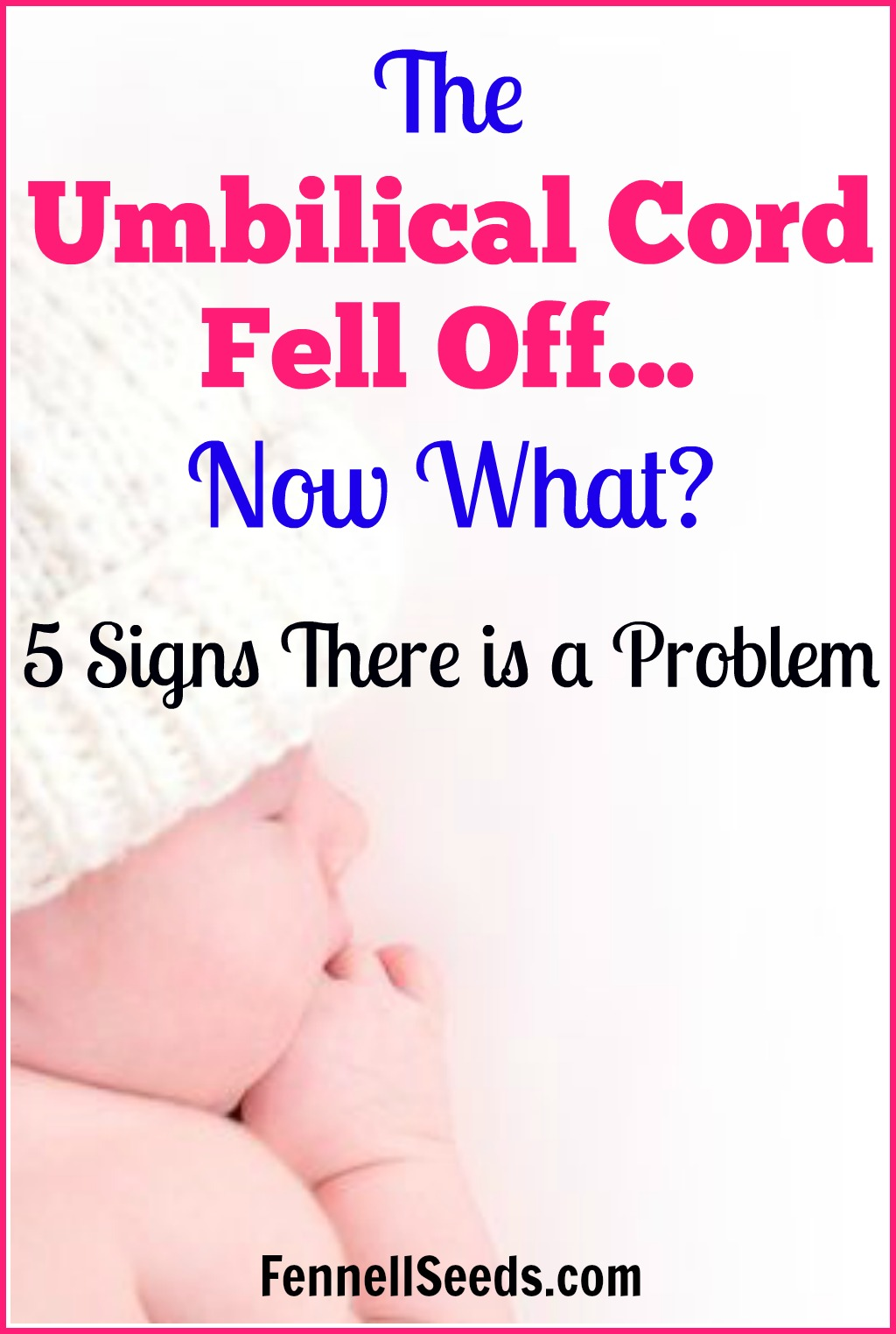 Your Baby S Umbilical Cord Fell Off Early 5 Signs There - Newborn Bath Before Cord Falls Off