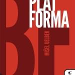 Mišel Uelbek – Platforma [Knjiga dana]