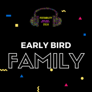 Festability Early Bird - Family Ticket