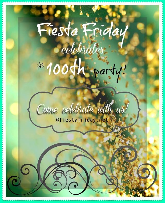 Fiesta Friday #100!