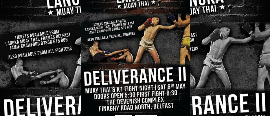 Langka Muay Thai presents: DELIVERANCE II