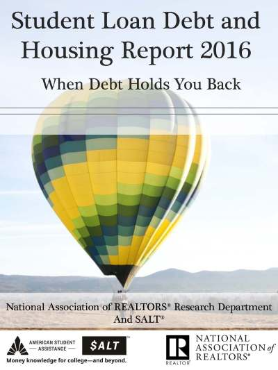 Student Loan Debt & Housing Report 2016 Available
