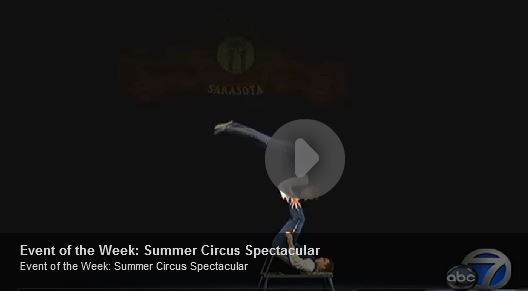 ABC 7 Event of the Week: Summer Circus Spectacular