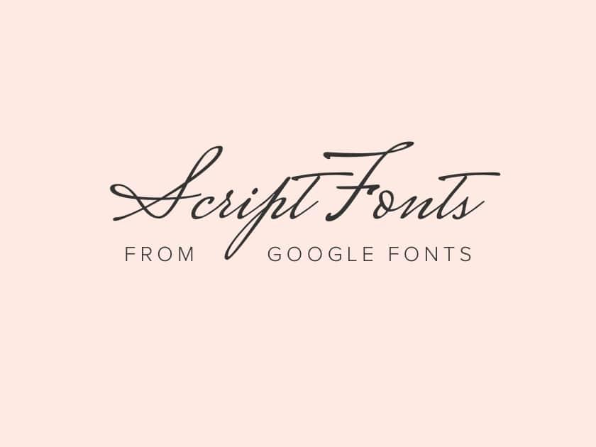 Best free elegant script fonts from Google Fonts 2017 - Fluxes Freebies