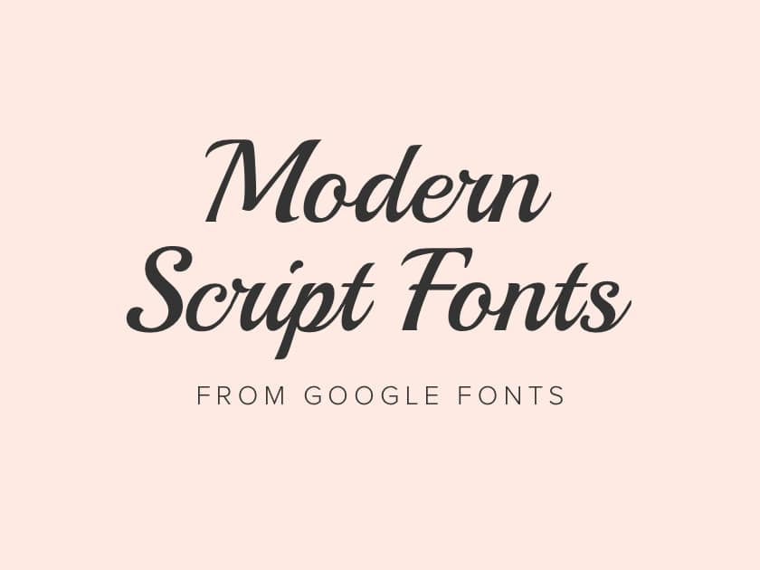 Best free modern script fonts from Google Fonts 2018 - Fluxes Freebies - modern logo fonts