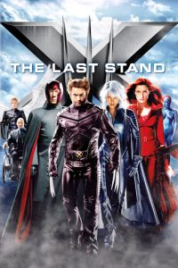 X-Men 3 - The Last Stand - Poster 05 (2006)