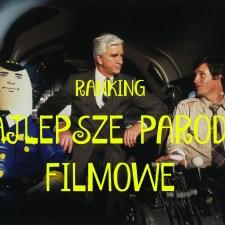 Ranking – Najlepsze parodie filmowe
