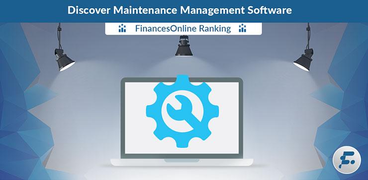 Best Maintenance Management Systems Software Reviews  Comparisons