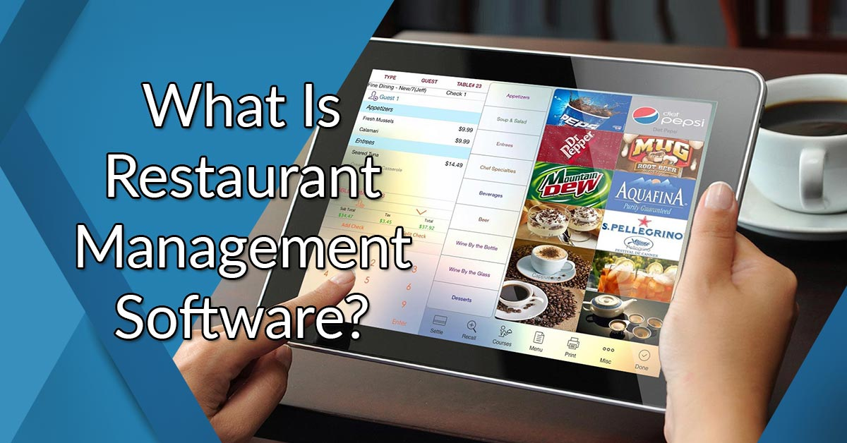 What is Restaurant Management System Analysis of Features, Benefits