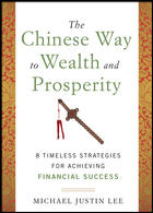 The Chinese Way to Wealth and Prosperity