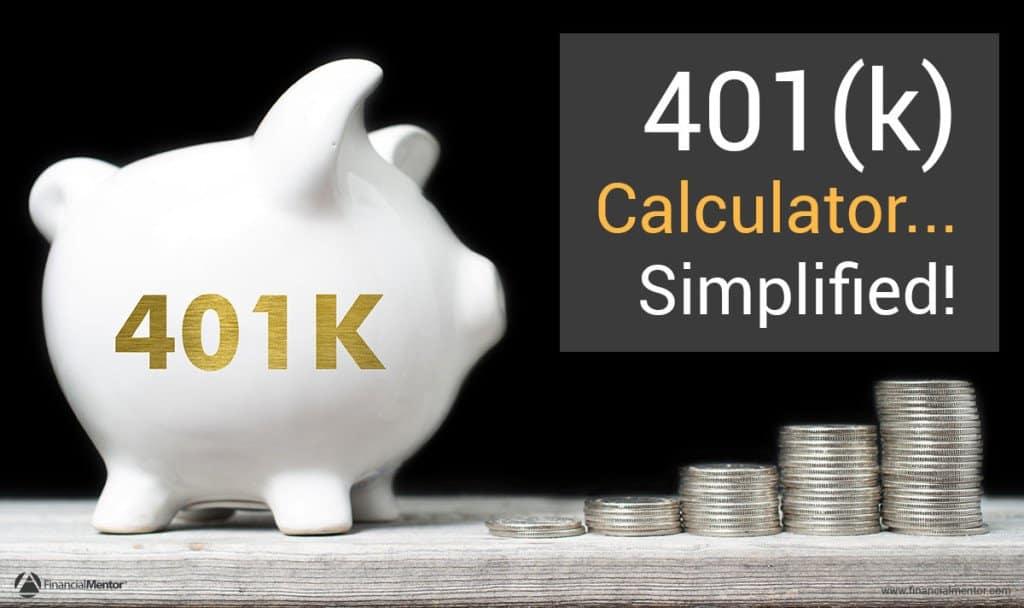 401k Calculator - Simplified - 401k calculator