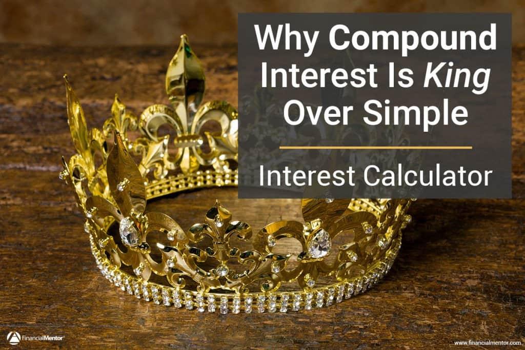 Interest Calculator - Simple vs Compound Interest Calculator
