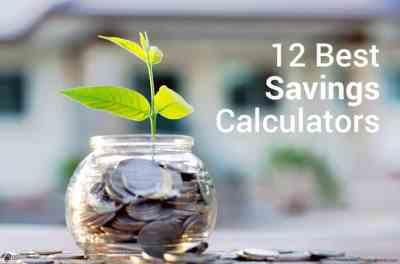 Savings Calculator - 12 Best Calculators to Help You Save Money