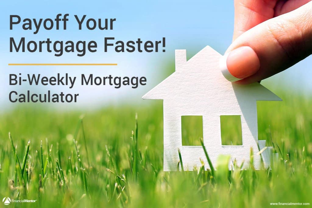 Bi-Weekly Mortgage Calculator - (Includes Optional Extra Payment