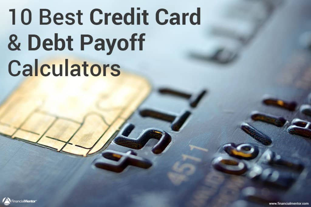 Credit Card Calculator - 10 Best Calculators To Get Out Of Debt