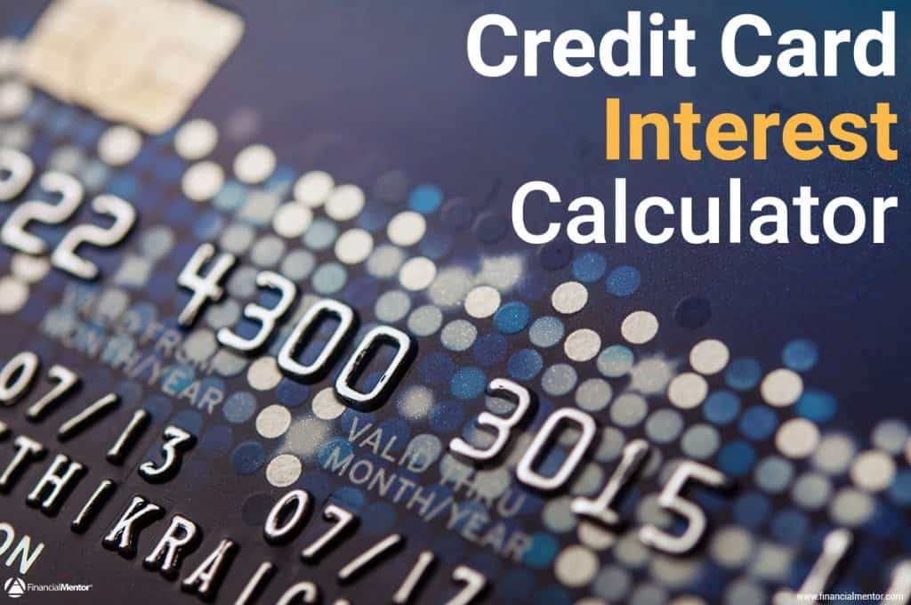 Credit Card Interest Calculator - How Much Interest Will I Pay? - simple credit card calculator