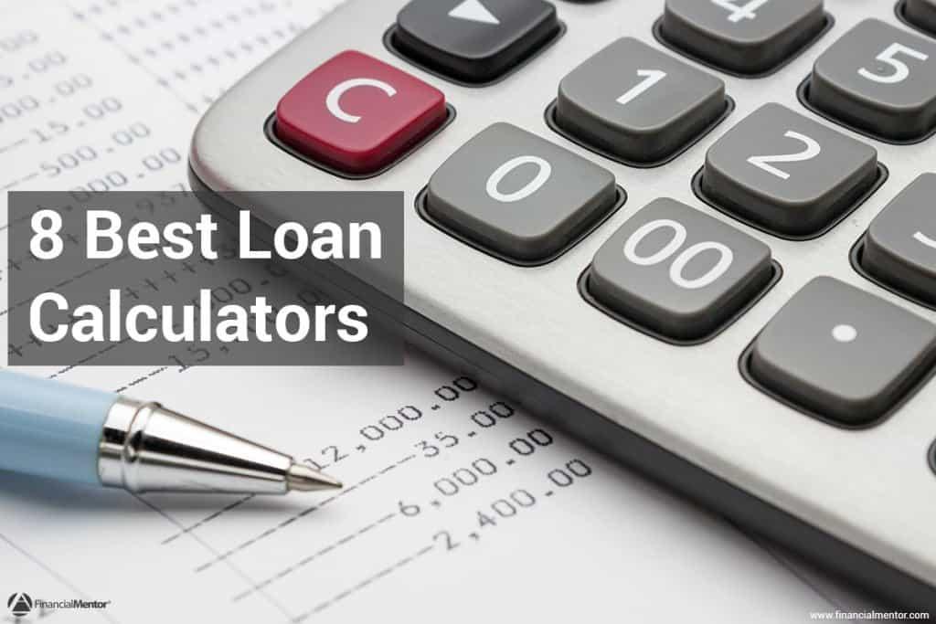 Loan Calculator - 8 Best Loan Calculators