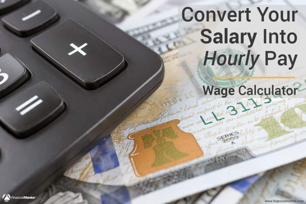 Wage Calculator - Convert Salary To Hourly Pay