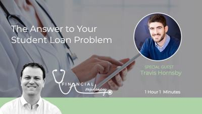 The Answer To Your Student Loan Problem - Financial Residency