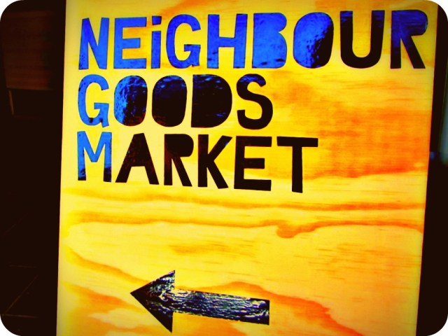 Neighbour Goods Market Sign