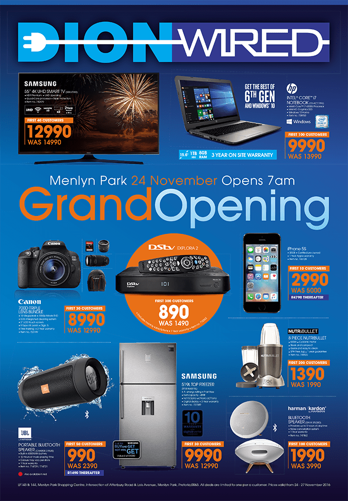 Hifi 24 Dion Wired Menlyn Grand Opening Specials 24 Nov 2016 - 27