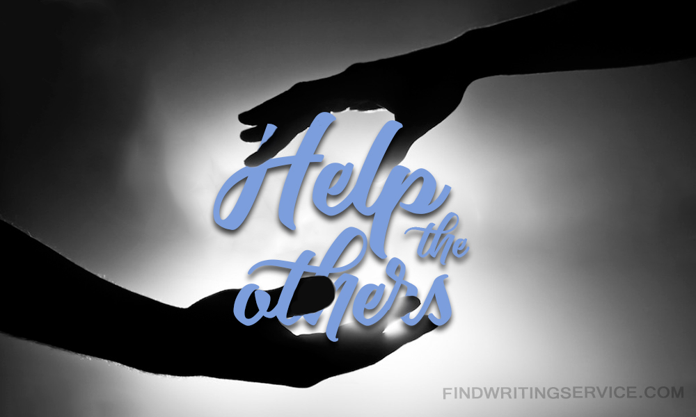 Essay Helping Others Just Help And Change Your Life Forever