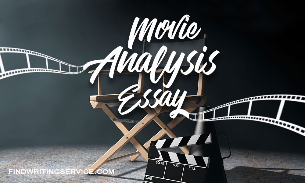 Movie Analysis Essay How to Analyze a Movie? findwritingservice