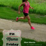 Fit Mama Friday – Meet Marcia