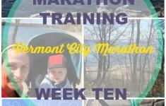 Vermont City Marathon Training – Week 10
