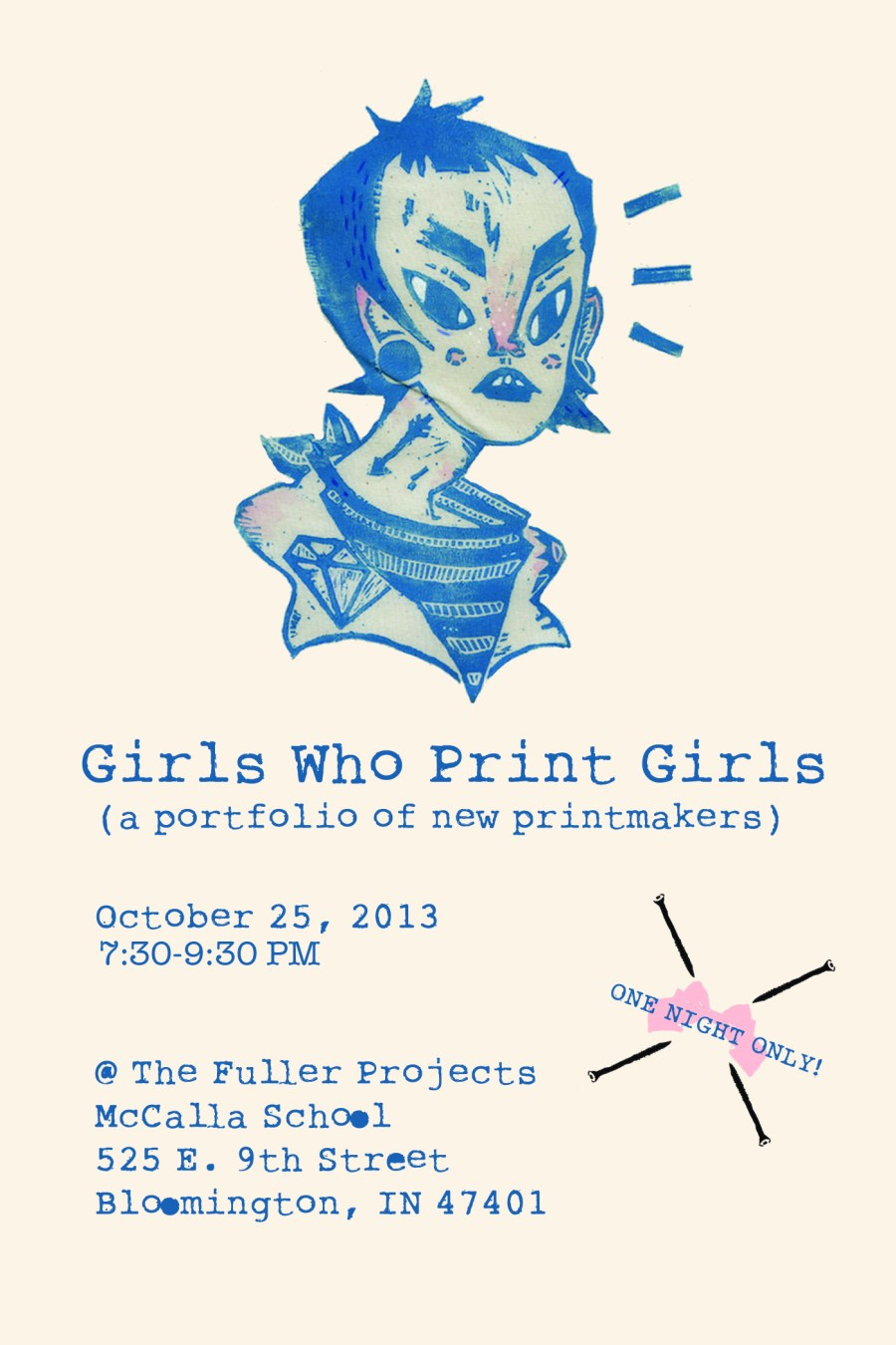 Girls Who Print Girls Show: October 25, Bloomington, IN.