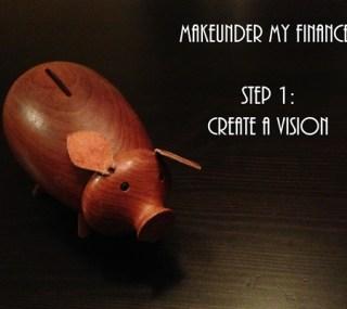 Makeunder My Finances: Step 1