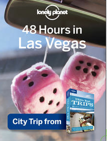 48 Hours in Las Vegas Lonely Planet