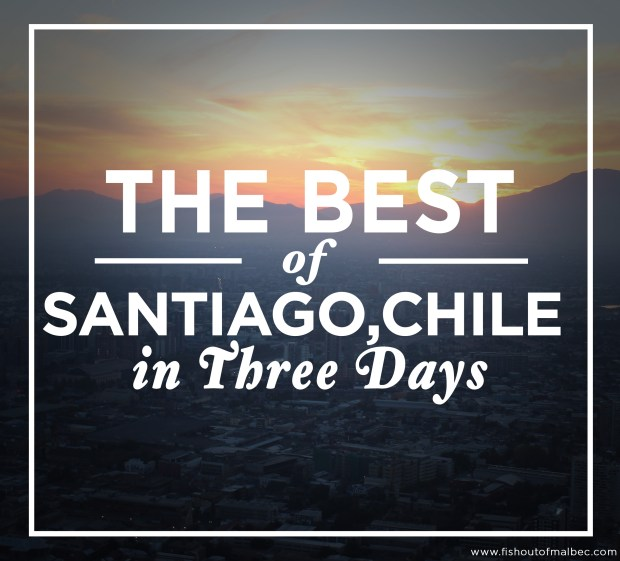 The Best of Santiago, Chile